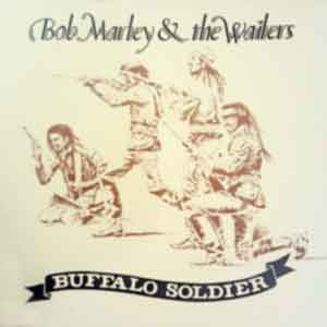 Bob Marley & The Wailers - Buffalo Soldier - Single Cover