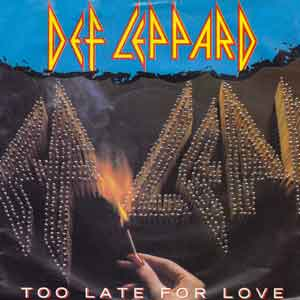 Def Leppard - Too Late For Love - Single Cover