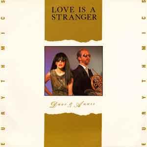 Eurythmics - Love Is A Stranger - Single Cover