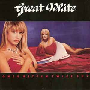 Great White - Once Bitten Twice Shy - Single Cover