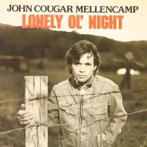 John Mellencamp - Lonely Ol' Night - Single Cover