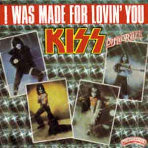 Kiss - I Was Made For Lovin' You - Single Cover