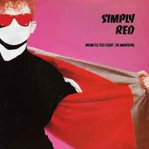 Simply Red Money's Too Tight (to Mention Single Cover