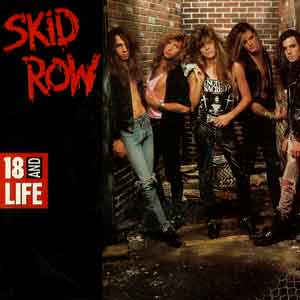 Skid Row - 18 And Life - Single Cover