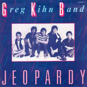 The Greg Kihn Band - Jeopardy - Single cover