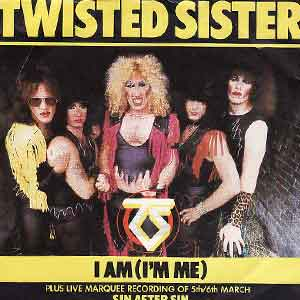 Twisted Sister – I Am (I'm Me) – Single Cover