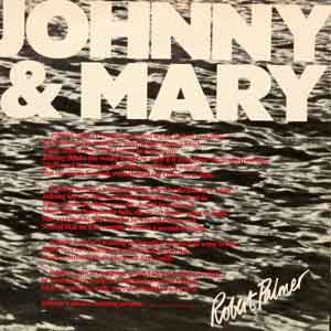Robert Palmer - Johnny and Mary - Single Cover