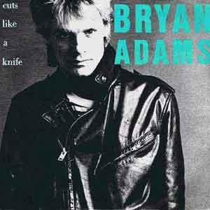 Bryan Adams - Cuts Like A Knife - Single Cover
