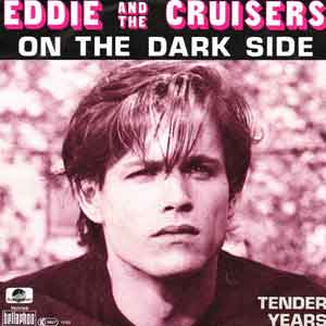 Eddie And The Cruisers - On the Dark Side - Single Cover