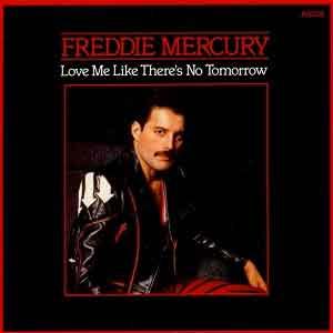 Freddie Mercury - Love Me Like There's No Tomorrow - Single Cover