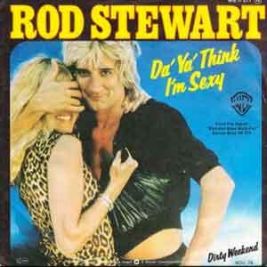 Rod Stewart - Da Ya Think I'm Sexy? - Single Cover