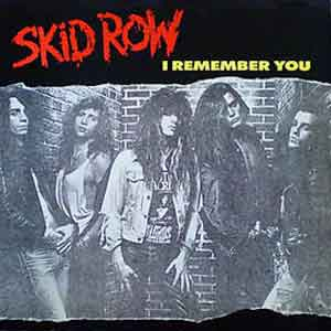 Skid Row - I Remember You - Single Cover