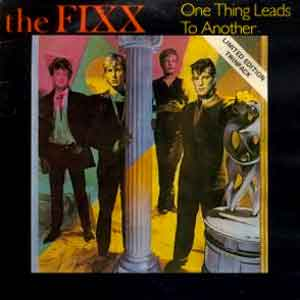 The Fixx - One Thing Leads To Another - Single Cover