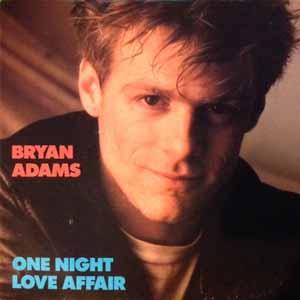 Bryan Adams - One Night Love Affair - Single Cover